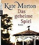 Das geheime Spiel von Kate Morton
