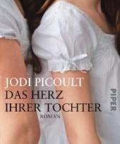 Das Herz ihrer Tochter von Jodi Picoult