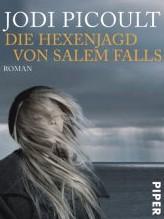 Die Hexenjagt von Salem Falls von Jodi Picoult
