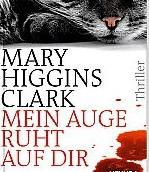 Mein Auge ruht auf dir – Mary H. Clark