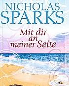 Mit dir an meiner Seite von Nicholas Sparks
