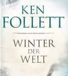 Winter der Welt von Ken Follett