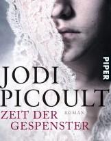 Zeit der Gespenster von Jodi Picoult