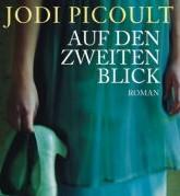 Auf den zweiten Blick von Jodi Picoult