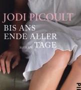 Bis ans Ende aller Tage von Jodi Picoult