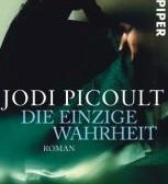 Die einzige Wahrheit von Jodi Picoult
