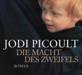 Die Macht des Zweifels von Jodi Picoult