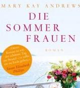 Die Sommerfrauen von Mary Kay Andrews