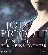 Ein Lied für meine Tochter von Jodi Picoult