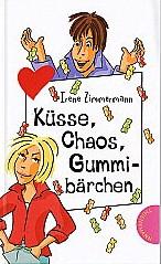 Küsse, Chaos, Gummibärchen - Irene Zimmermann