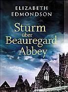 Sturm über Beauregard Abbey von Elizabeth Edmondson