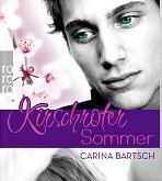 Kirschroter Sommer und Türkisgrüner Winter von Carina Bartsch