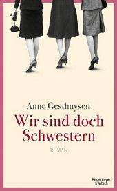 Wir sind doch Schwester von Anne Gesthuysen