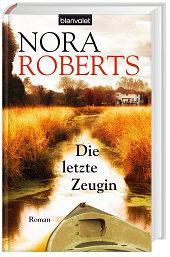 Die letzte Zeugin von Nora Roberts