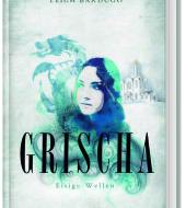 Grischa - Eisige Wellen von Leigh Bardugo