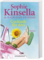 Cocktails für drei von Sophie Kinsella