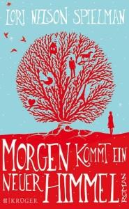 Morgen kommt ein neuer Himmel - Krüger Verlag