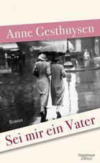 Anne Gesthuysen - Sei mir ein Vater
