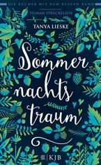 Tanya Lieske - Sommernachtstraum