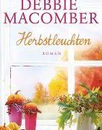 Herbstleuchten von Debbie Macomber