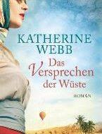 Das Versprechen der Wüste von Katherine Webb