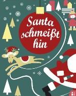 Jana Voosen - Santa schmeißt hin (eBook)