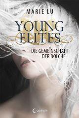 Young Elites, Die Gemeinschaft der Dolche von Marie Lu