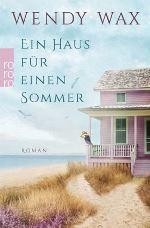 Ein Haus für einen Sommer von Wendy Wax